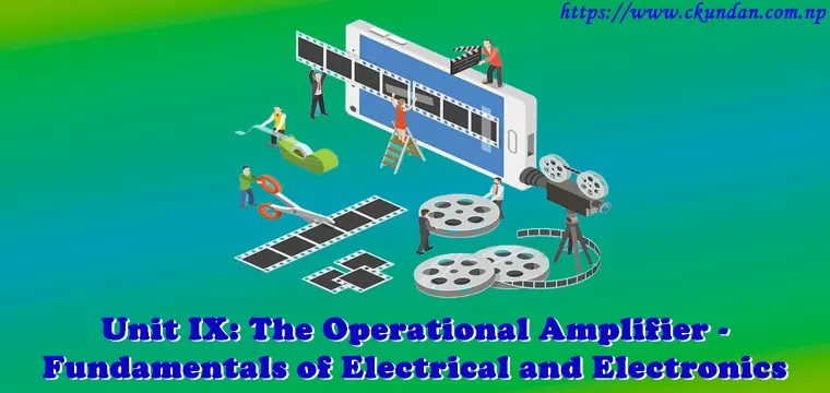 The Operational Amplifier – Fundamentals of Electrical and Electronics
