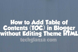 How to Add Table Of Contents in Blogger [Easy Method]
