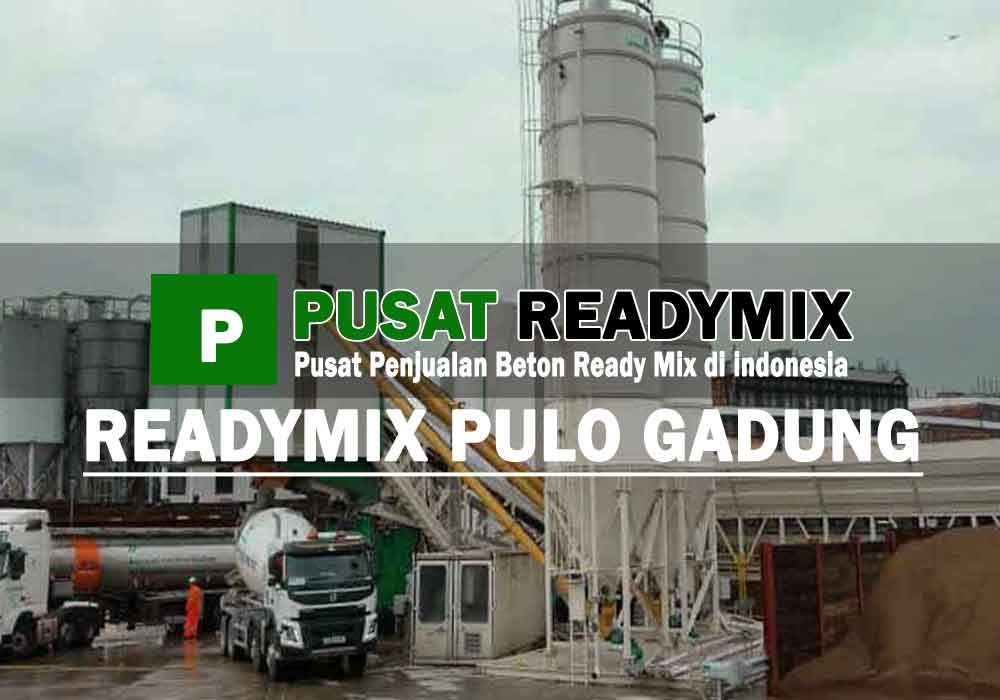 harga beton ready mix Pulo Gadung