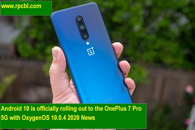 Android 10 is officially rolling with OnePlus 7 Pro 5G with OxygenOS 10.0.4