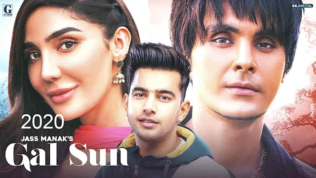 Gal Sun hindi lyrics : Jass Manak (Full Song) Jayy Randhawa 2020