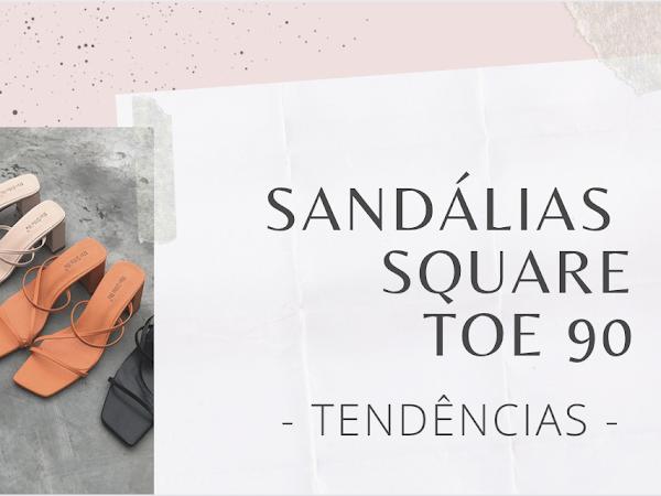 Tendências - Sandálias Square Toe 90