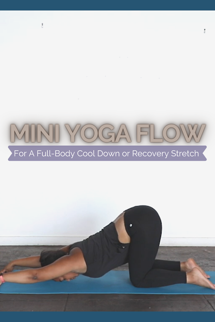 Mini yoga flow for a full-body cooldown or recovery stretch