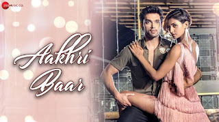 Aakhri Baar Lyrics - Palash Muchhal - Parry G