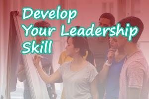 4 Cara untuk mengembangkan Leadership Skill