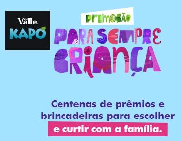 Kapo Del Valle Para Sempre Criança Promoção 2021