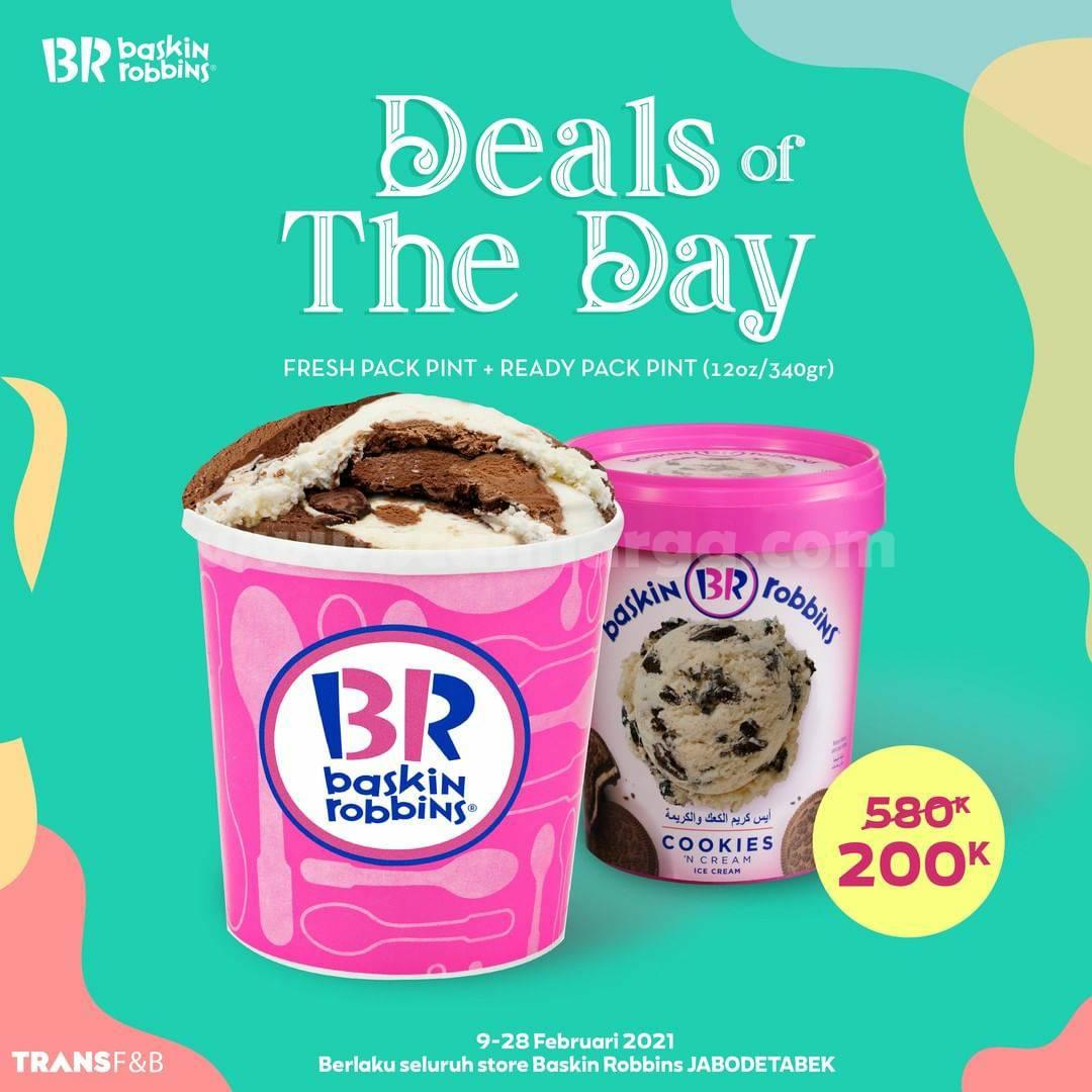 Baskin Robbins Deals Of the Day! Beli Fresh Pack Pint + Ready Pack cuma 200K