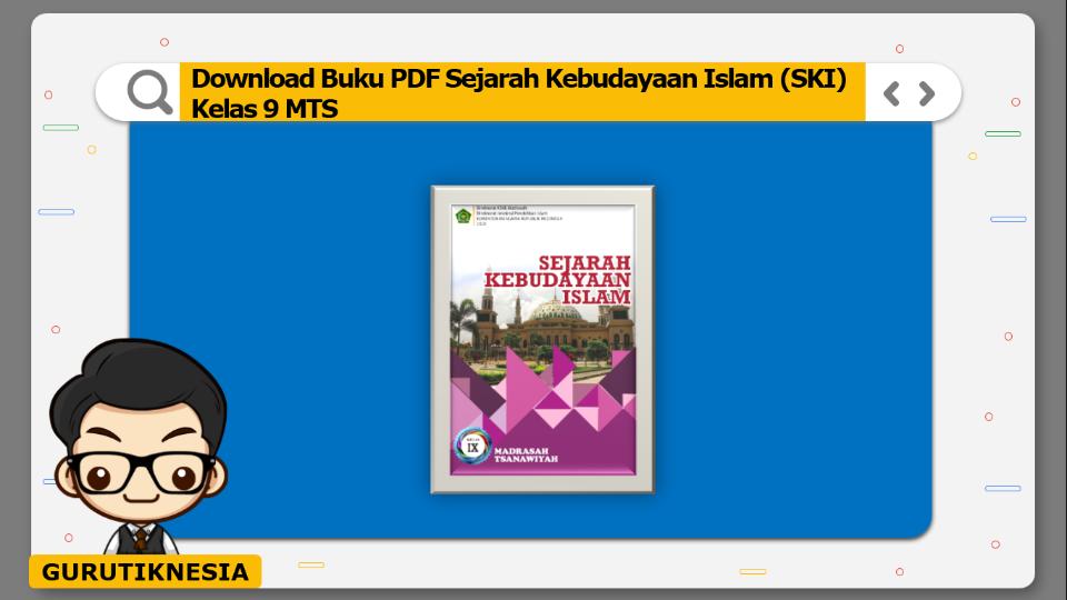 download buku pdf sejarah kebudayaan islam ski kelas 9 mts