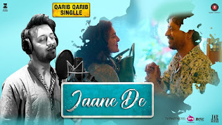 Jaane De From Qarib Qarib Single: This song is in voice of Atif Aslam, composed by Vishal Mishra while this love song lyrics are penned by Raj Shekhar. Irrfan Khan & Parvathy are featured in the music video.