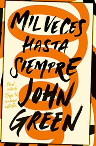 Mil veces gasta siempre de john green- las mejores frases portada del libro