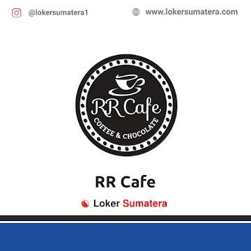 Lowongan Kerja Pekanbaru: RR Cafe April 2021