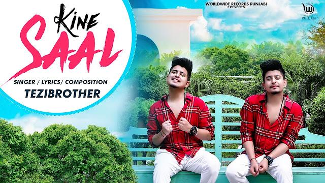 KINE SAAL SONG LYRICS - TEZI BROTHER | LATEST PUNJABI SONG 2020 Lyrics Planet