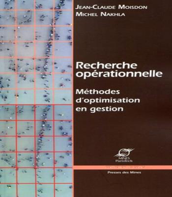Livre PDF Recherche opérationnelle  Méthodes d'optimisation en gestion