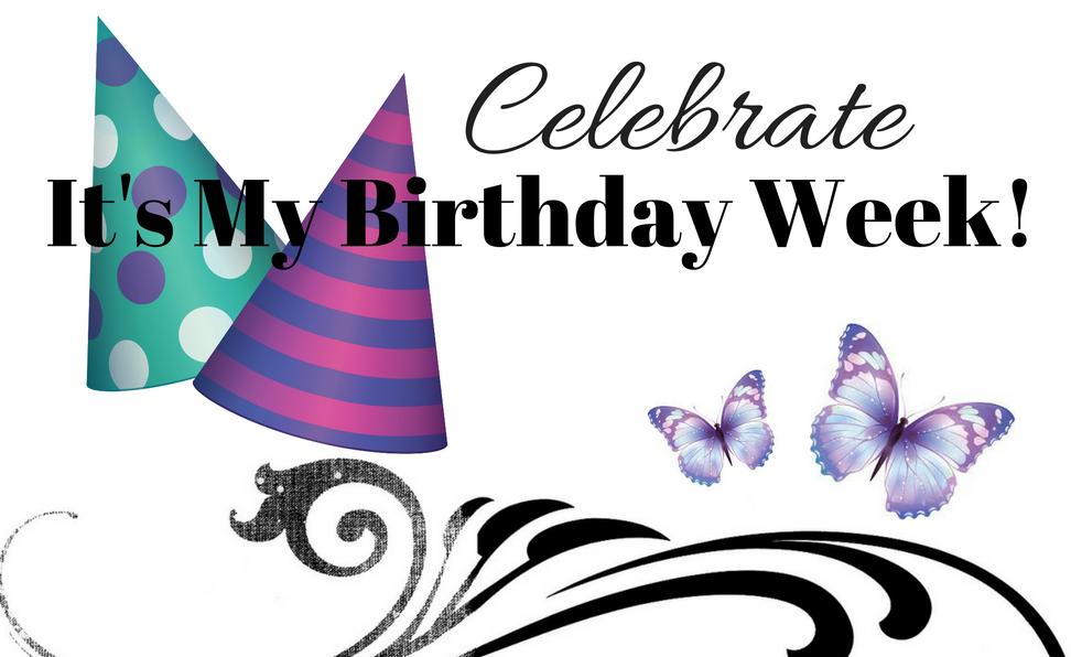 Debbie's Designs: It's My Birthday Week, Let's Celebrate
