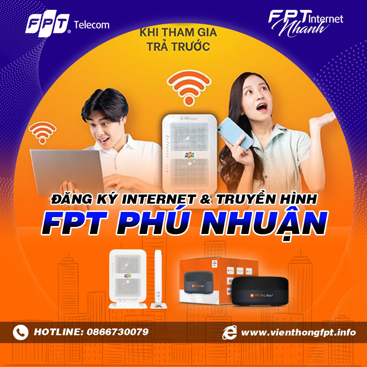 Tổng đài FPT Phú Nhuận - Đăng ký Internet và Truyền hình FPT