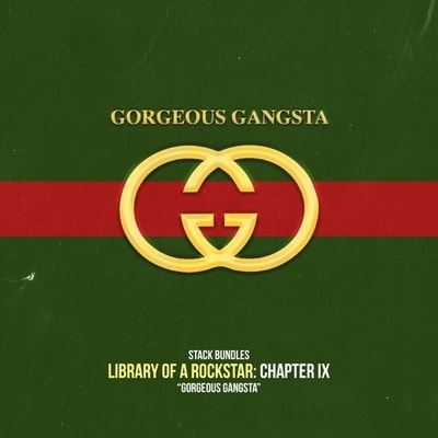 Stack Bundles - Library Of A Rockstar Chapter 9 - Gorgeous Gangsta (2019) - Album Download, Itunes Cover, Official Cover, Album CD Cover Art, Tracklist, 320KBPS, Zip album