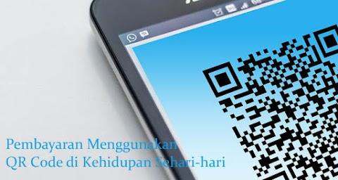Pembayaran Menggunakan QR Code di Kehidupan Sehari-hari