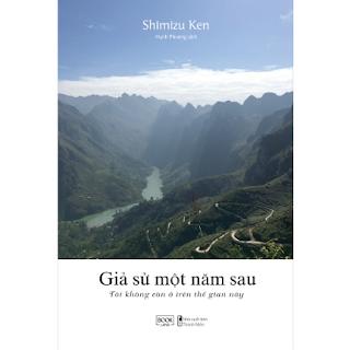 Giả Sử Một Năm Sau Tôi Không Còn Ở Trên Thế Gian Này ebook PDF EPUB AWZ3 PRC MOBI