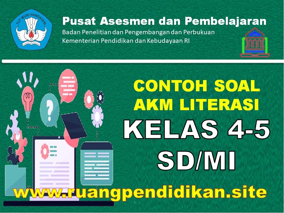 Contoh Soal AKM Literasi