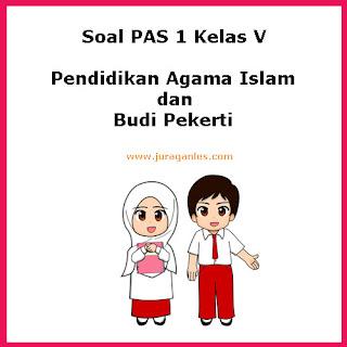 Berikut ini adalah contoh latihan Soal PAS  Soal PAS / UAS Pendidikan Agama Islam Kelas 5 K13 Semester 1 Tahun 2019