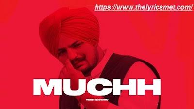 MUCHH Song Lyrics | Veer Sandhu | Sidhu Moose Wala | Latest Punjabi Songs 2020