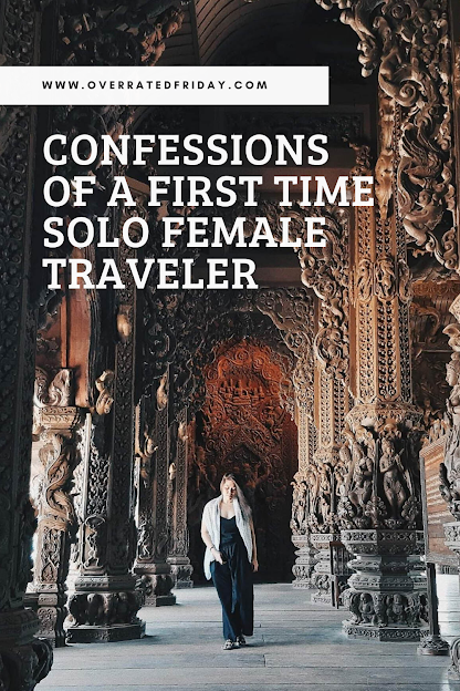 Confessions of a First Time Solo Female Traveler