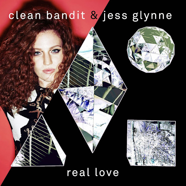 Clean Bandit & Jess Glynne - Real Love (Remixes) - EP Cover