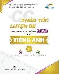 Thần Tốc Luyện Đề Thi THPT Quốc Gia 2020 Môn Tiếng Anh - Đinh Thị Hương