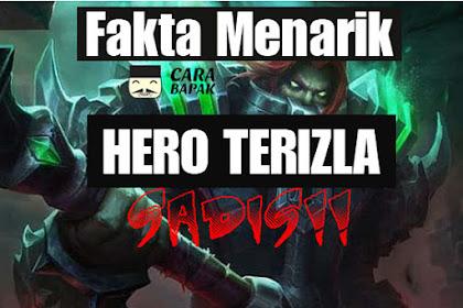 Fakta Menarik tentang TERIZLA Hero Mobile Legend yang SADIS! | carabapak.com