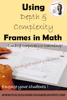 This step-by-step blog will show you how to frame a math word problem using the prompts of Depth and Complexity and cooperative learning structures.