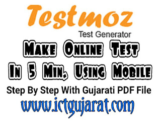 Make online test in 5 min using mobile testmoz by ICT Gujarat