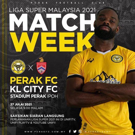 Live Streaming Perak vs KL City 27.7.2021