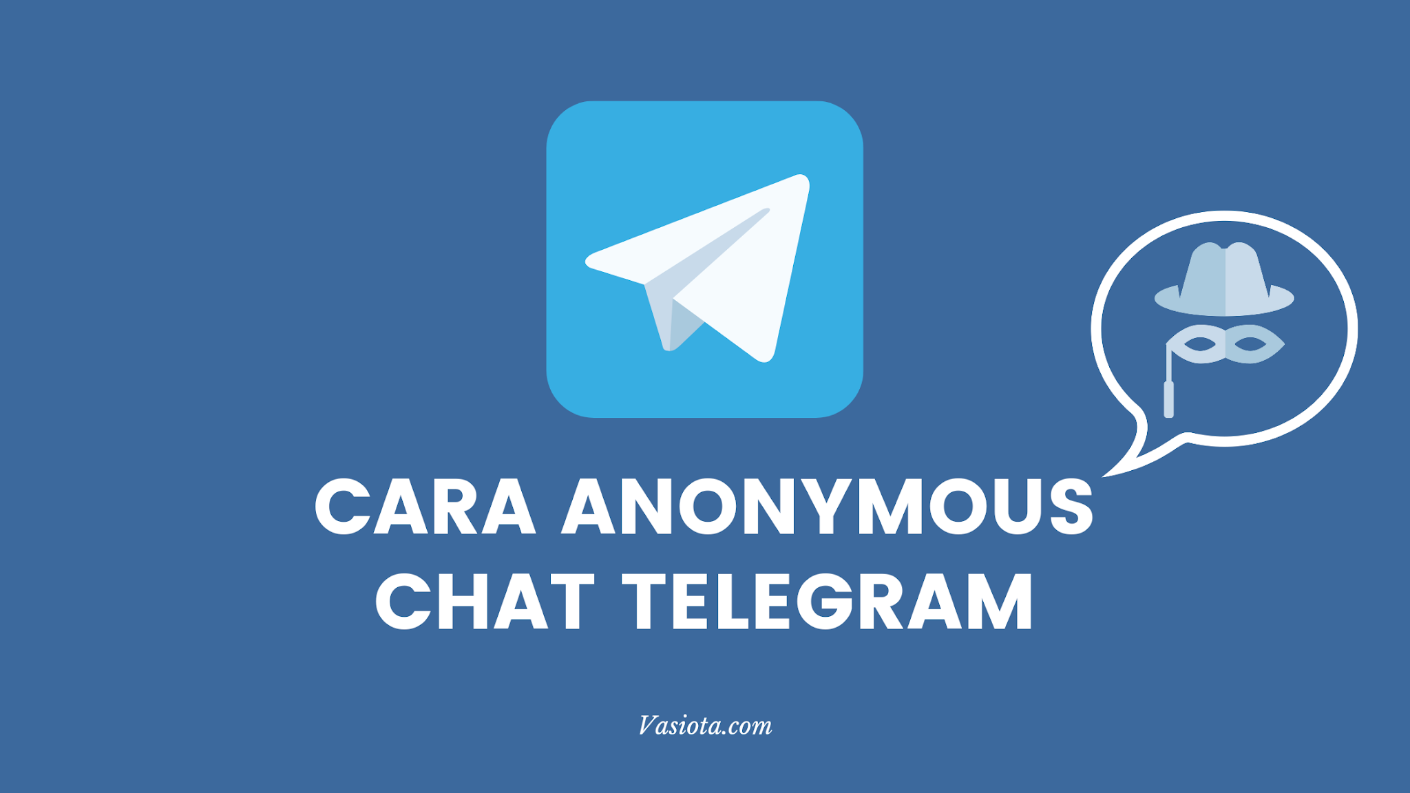 Cara Anonymous Chat Telegram
