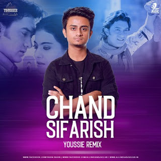 Chand Sifarish (Remix) Dj Remix Song Download