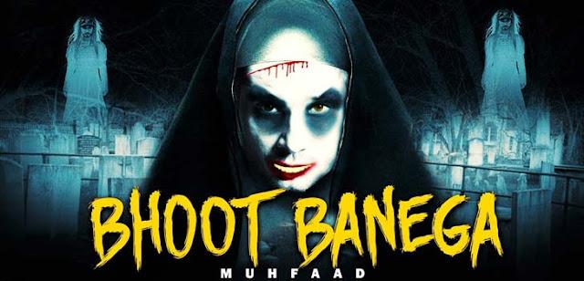 Bhoot Banega Lyrics - Muhfaad