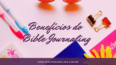 benefícios do bible journaling