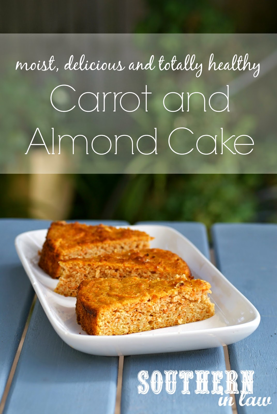 Healthy Carrot and Almond Cake Recipe - Gluten free, low fat, low sugar