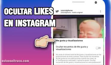 cómo ocultar los likes de mis fotos de Instagram