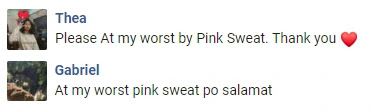 At My Worst - Pink Sweat$ Request