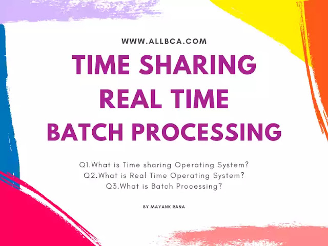Time-Sharing-Real-Time-Batch-Processing-Operating-System