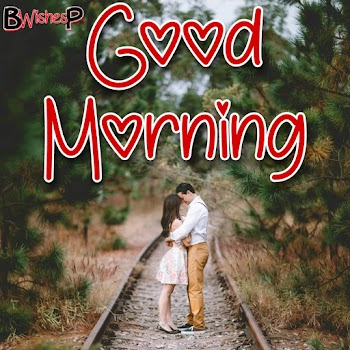 Good morning image with love couple hd | Good morning love images for girlfriend