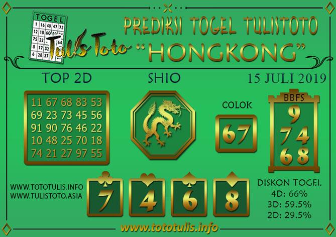 Prediksi Togel HONGKONG TULISTOTO 15 JULI 2019
