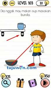 level 103 Dia nggak mau makan sup masakan bunda brain test