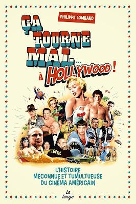 ça tourne mal à Hollywood Philippe Lombard CINEBLOGYWOOD