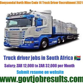 Booysendal North Mine Code 14 Truck Driver Recruitment 2021-22