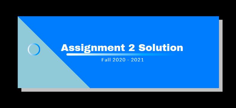 EDU101 Assignment 2 Solution 2021