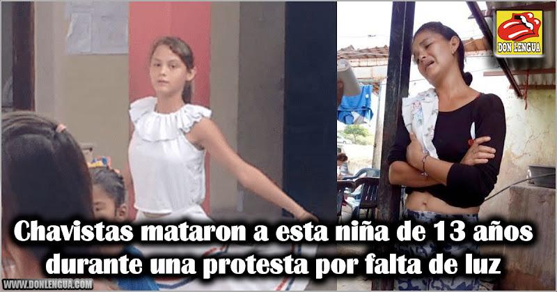 Chavistas mataron a esta niña de 13 años durante una protesta por falta de luz