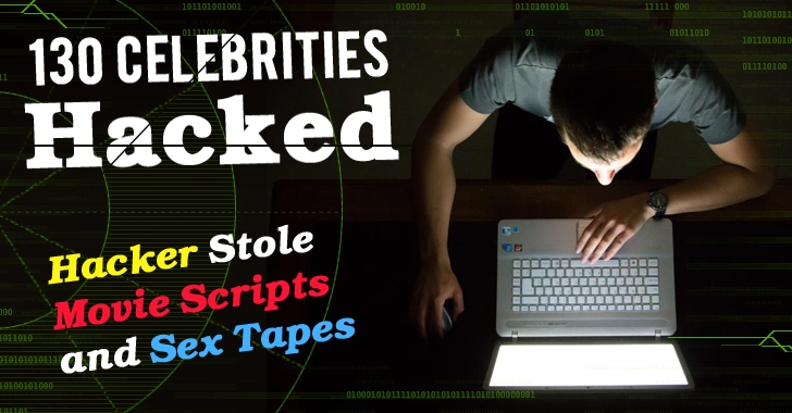 130 Celebrities' Email Accounts Hacked; Hacker Stole Movie Scripts and Sex Tapes
