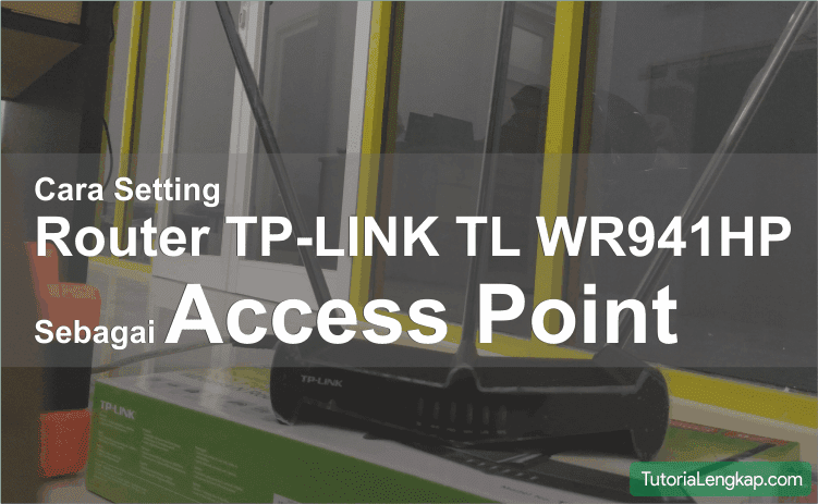 cara setting access point tp link