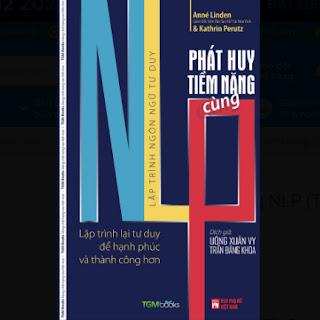 Phát Huy Tiềm Năng Cùng NLP (Tái Bản 2020) ebook PDF EPUB AWZ3 PRC MOBI